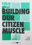 Bővebben: Building Our Citizen Muscle